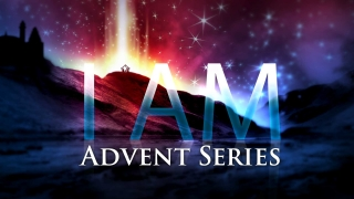 I Am Advent Series