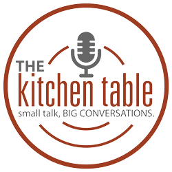The Kitchen Table Podcast