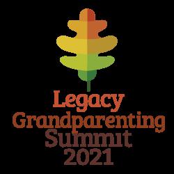 Legacy Grandparenting Summit